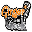 Ginger and the Geek