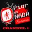 Pior Es Nada productions CH1
