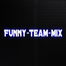 Funny-Team-Mix