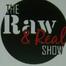 TheRawNRealShow