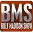 BMS - Billy Madison Show