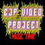 CJP VIDEO PROJECT MUSIC VIDEO