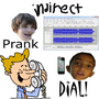 Indirect prank dial show!