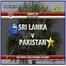 WATCH PAKISTAN V SRI LANKA Live