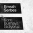 Emrah Serbes - Kont Bulmaya Gidiyoruz!