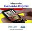 Coletiva de Imprensa - Mapa da Inclusão Digital