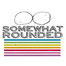 SomewhatRounded