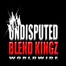 THE UNDISPUTED BLEND KINGZ LIVE