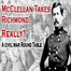 McClellan Takes Richmond! Really?  A Civil War Rou