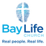 Bay Life Church - Live Stream