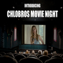 chlobros movie night