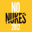 NO NUKES 2012