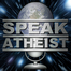 Speak Atheist