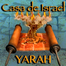 Casa de Israel Yarah 3/2/13