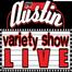 Austin Variety Show LIVE