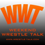 Weekend Wrestle Talk