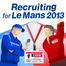 Recruiting for Le Mans 2013