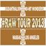 NHW - #RawTour2013 - JudahThaLion - LA