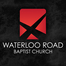 Waterloo Road Worship