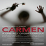 Carmen: A One-Act Opera Comique