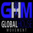 GLOBAL HOUSE MOVEMENT RADIO