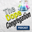The Dope Congregation