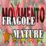 FRAGOLE MATURE
