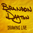 Brandon Dayton -- Drawing LIVE