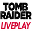 LivePlay® Tomb Raider Channel
