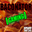 Battlefield 4 & Other Games with Baconator