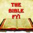 The Bible FYI
