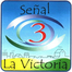Señal3 La Victoria