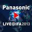 INFOTAR - Panasonic LIVE @ IFA 2013