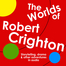 Robert Crighton: Storyteller