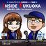 INSIDE FUKUOKA