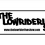 The LowRider Live Show