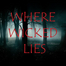 Where Wicked Lies