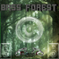 "Bass Wolf Records Presents ""BASS FOREST"""