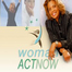 Woman Act Now