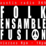 Folk Ensamble & Fusion