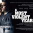 Watch A Most Violent Year 2014 Full Movie Online