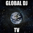 GLOBAL DJ TV
