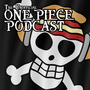 The Unofficial One Piece Podcast