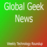 Global Geek News