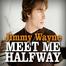 Jimmy Wayne Meet Me Halfway 10/17/10 07:30PM