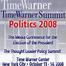 TimeWarner Summit Politics 2008 LIVE