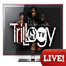 Trillogy live from the studio