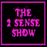 The 2 Sense Show 11/14/10 08:35PM