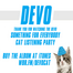 DEVO - Something For Everybody Cat Listening Party