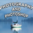 Photography And Photoshop